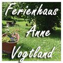 Ferienhaus Anne Vogtland